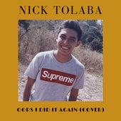 Oops I Did It Again (Cover) de Nick Tolaba