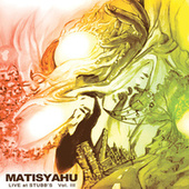 Live at Stubb's, Vol. III by Matisyahu