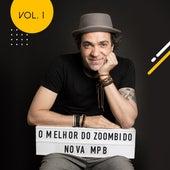 O Melhor do Zoombido: Nova Mpb, Vol. 1 de Various Artists