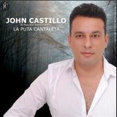 La Puta Cantaleta de John Castillo