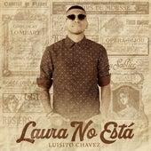 Laura No Está (cover) de Luisito Chavez