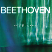 Beethoven For Relaxation by Various Artists