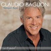 Siempre Aqui - En Espanol von Claudio Baglioni