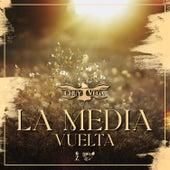 La Media Vuelta fra Chuy Vega