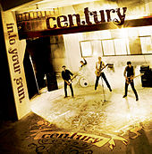 Into Your Sun de Century