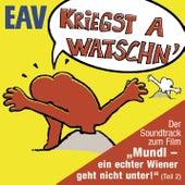 Kriegst a Watschn von EAV