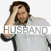 Boyfriend Parody - Husband - Single by Screen Team