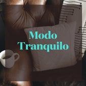 Modo Tranquilo von Various Artists