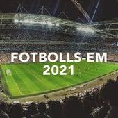 Fotbolls-EM 2021 by Various Artists