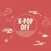 K-Pop Off by Various Artists