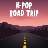 K-Pop Road Trip by Various Artists