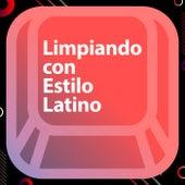 Limpiando con estilo latino by Various Artists