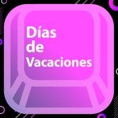 Días de Vacaciones de Various Artists