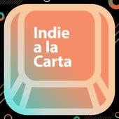 Indie a la carta de Various Artists