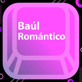 Baúl Romantico by Various Artists