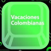 Vacaciones Colombianas de Various Artists