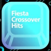 Fiesta Crossover Hits de Various Artists
