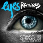 Eyes by Kaskade