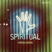 Spiritual by Nigel Hall