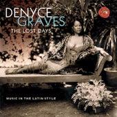 The Lost Days von Denyce Graves