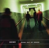 Bang Out Of Order de Bond