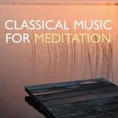 Classical Music for Meditation de Various Artists