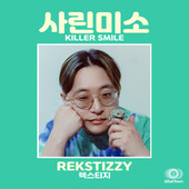 KILLER SMILE fra Rekstizzy