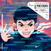 FEVER ! by Chamane
