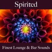 Spirited: Finest Lounge & Bar Sounds de ALLTID