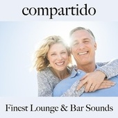 Compartido: Finest Lounge & Bar Sounds by ALLTID