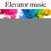 Elevator Music: Finest Lounge & Bar Sounds by ALLTID