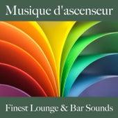Musique d'ascenseur: finest lounge & bar sounds by ALLTID
