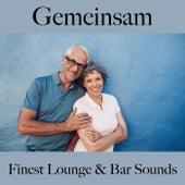 Gemeinsam: Finest Lounge & Bar Sounds by ALLTID