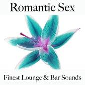 Romantic sex: finest lounge & bar sounds by ALLTID
