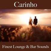 Carinho: Finest Lounge & Bar Sounds de ALLTID