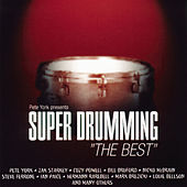 Pete York Presents Super Drumming: