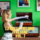 Le belle melodie italiane, Vol. 1 von Jessica Lang