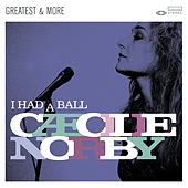I Had A Ball - Greatest & More by Cæcilie Norby