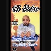 Dirty Dollar's by Lil' Sicko
