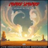 Workin In The USA (Live) by Lynyrd Skynyrd