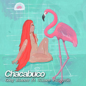 Chacabuco fra Gaby Blanco Autora