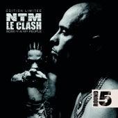 NTM le clash - Round 5 (Bonus Round) de Suprême NTM