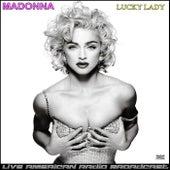 Lucky Lady (Live) by Madonna