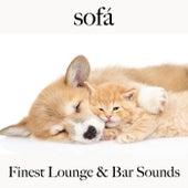 Sofá: Finest Lounge & Bar Sounds by ALLTID