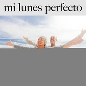 Mi Lunes Perfecto: Finest Lounge & Bar Sounds by ALLTID