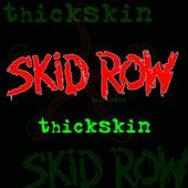 Thickskin de Skid Row