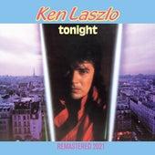 Tonight (Remastered 2021) de Ken Laszlo