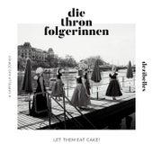 Die Thronfolgerinnen (Live) by Dezibelles