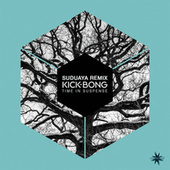 Time in Suspense (Suduaya Remix) by Kick Bong