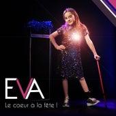 Le cœur à a fête de Eva